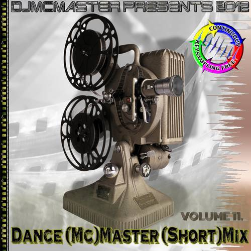 Dance (Mc)Master (Short)Mix Volume 11.